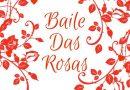 Baile das Rosas – Instituto SP Norte