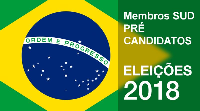 Membros SUD pré candidatos às Eleições de 2018
