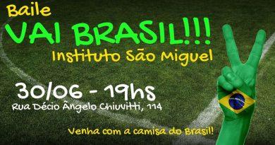 "Baile ""Vai Brasil!!!""   Instituto São Miguel"