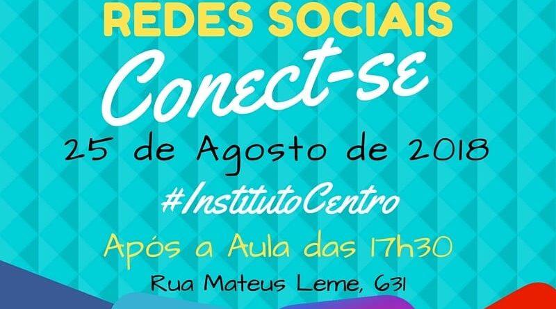 25/08/2018 - Conecte-se! Baile Das Redes Sociais