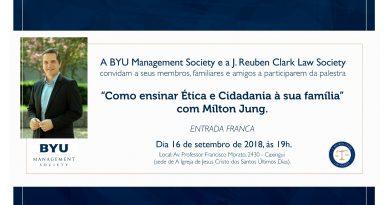 16/09/2018 - BYU Managemente Society - Milton Jung - Como Ensinar Ética e Cidadania à Sua família