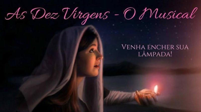 26/08/2018 - As Dez Virgens - O Musical