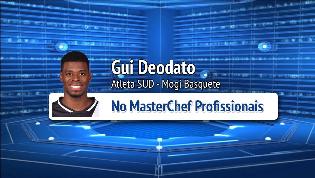 Gui Deodato (SUD) participa do MasterChef de 04/09/18