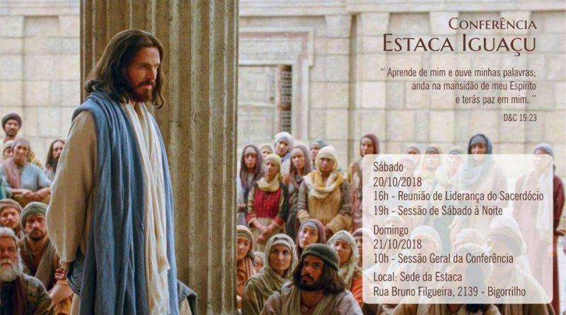 20/10/2018 - Conferência da Estaca Iguaçu