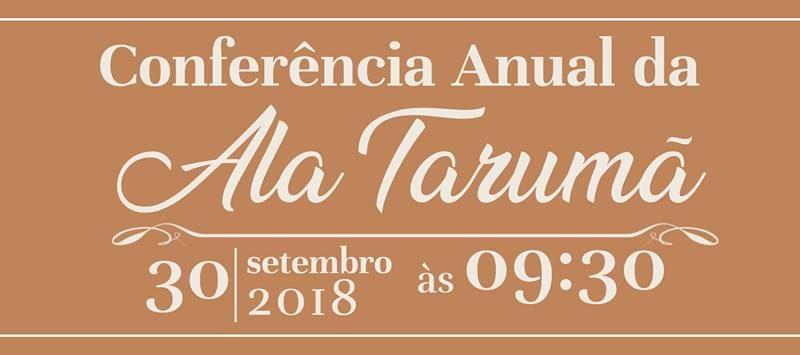 30/09/2018 - Conferência Anual da Ala Tarumã